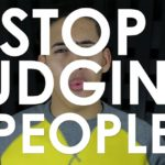 Stop Judging People