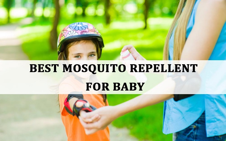 Best Mosquito Repellents for Babies