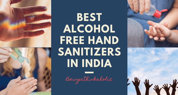 Best Alcohol Free Hand Sanitizers in india