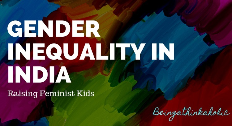 Gender Inequality In India